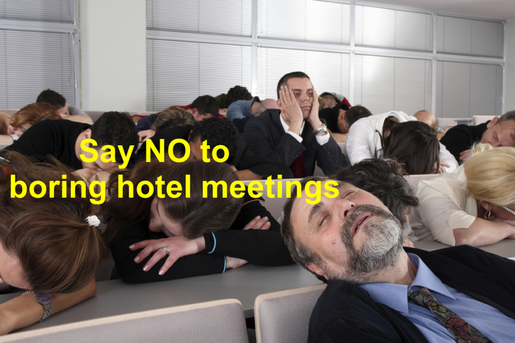 say no to hotel meetings